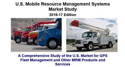 2016-17 U.S. Mobile Resource Management Systems Market Study, 5th Edition